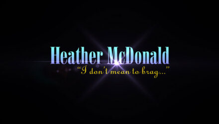 Heather McDonald - I Don't Mean to Brag