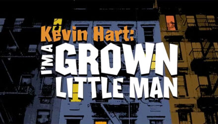 Kevin Hart - I'm A Grown Little Man
