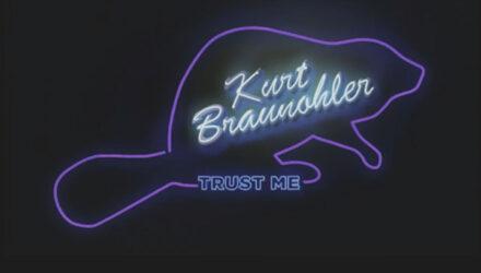 Kurt Braunohler – Trust Me